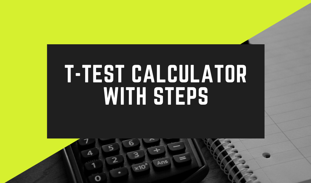 t-test, calculator, t-test calculator, statistics, hypothesis testing tool, One-sample t-test, Two-sample unpaired t-test, Paired t-test