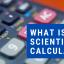 What Is A Scientific Calculator